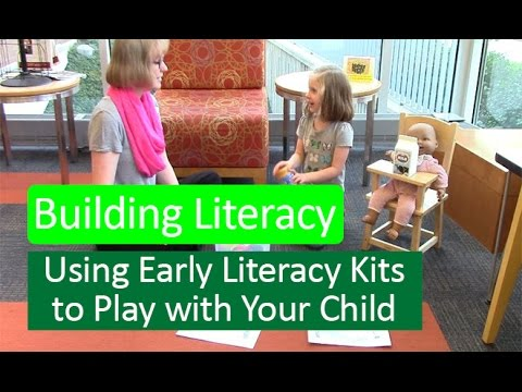 Building Literacy with Our Early Literacy Kits