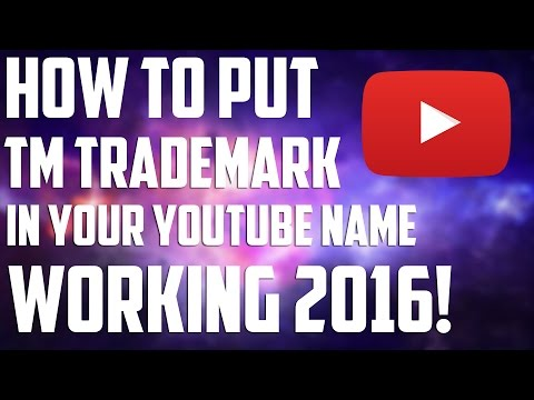 How To Put ™ Trademark In Your YouTube Name (Working 2016)