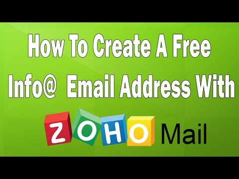 How To Create an Info@ Email Address For Free With Zoho Mail