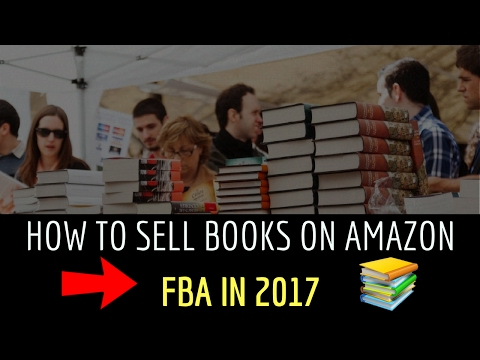 How To Make Money Selling Books On Amazon FBA In 2017