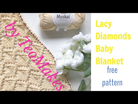 How to knit a Baby Blanket/Lacy Diamond Baby Blanket | TeoMakes
