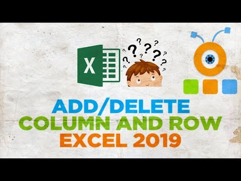 How to Add or Delete a Column, a Row in an Excel Table 2019
