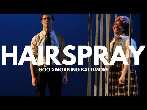 Hairspray - Fordham Prep (Good Morning Baltimore)