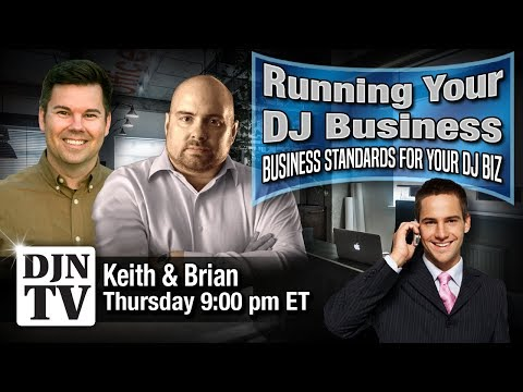 Business Standards For Your DJ Business | Running Your DJ Business with KC and Brian B #DJNTV #22
