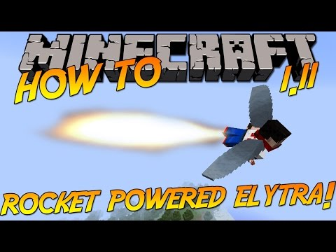 How To: Get & Use Rocket Powered Elytra Wings!   Minecraft 1.11.2