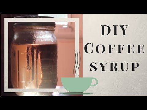DIY Coffee Syrup   Low Waste & EASY