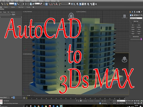 How to export AutoCAD file into 3Ds max | file export into 3D max