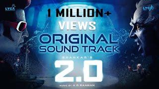 2.0 - Original Sound Track | Rajinikanth, Akshay Kumar, Amy Jackson | Shankar | A.R. Rahman