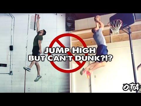 Jump High But Can't Dunk?