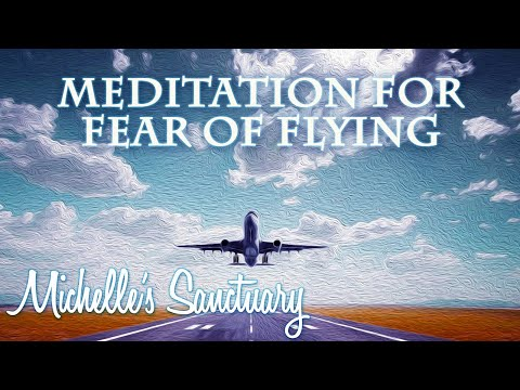 8-Minute Fear of Flying Guided Meditation and Talk Down with Michelle