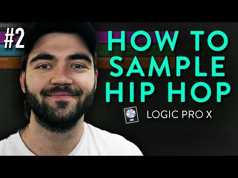 How To Sample Hip Hop In Logic Pro X (New Technique) | Beginner Tutorial #2