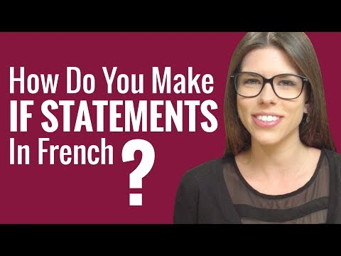 Ask a French Teacher - How Do You Make If Statements in French?