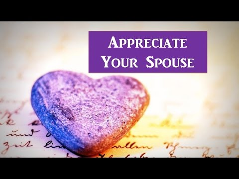 Appreciate Your Spouse - Mufti Menk