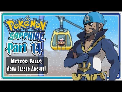 Pokemon Sapphire: Part 14 - Meteor Falls & Mt. Chimney | Team Aqua Boss Archie!