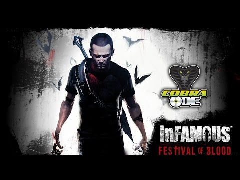 inFAMOUS 2 festival of blood DLC on cobra ode