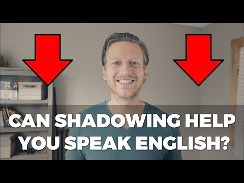 Shadowing: Can This Method Help You Speak English Fluently?