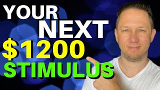 THE TRUTH: $1200 Second Stimulus Check Update Today