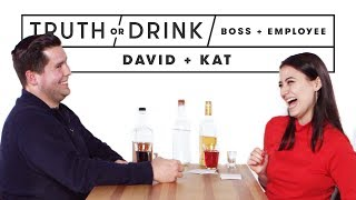 My Boss & I Play Truth or Drink (David & Kat) | Truth or Drink | Cut