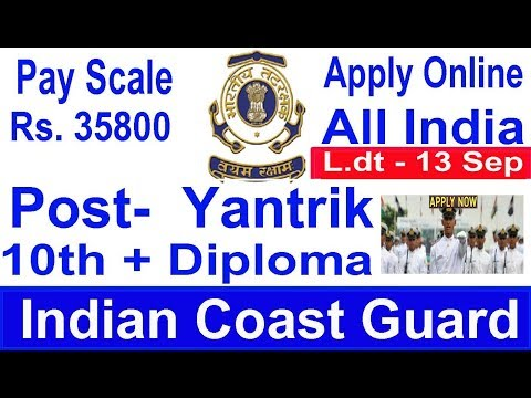 Join Indian Coast Guard Apply Online #Government Job 2017 Sept, Jobs After 10th/Diploma