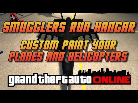 GTA Online[GTA5] Custom Paint Your Pegasus Planes and Helicopters - Smugglers Run Hanger