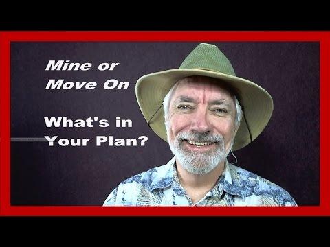 Mine Gold or Move On? - Prospector's hangout invitation