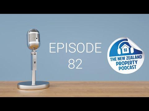 New Zealand Property Podcast Episode 82
