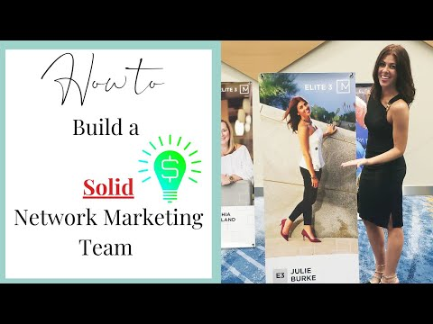 How to Build a Solid Network Marketing Team