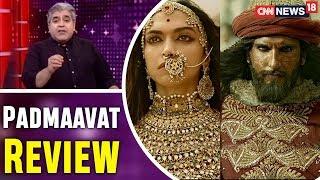 Padmaavat Movie Review   Deepika Padukone   Ranveer Singh   Shahid Kapoor   CNN News18