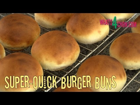 Super-Quick Burger Buns!!! Make Your Own Burger Buns in Just over 30 Minutes!!!