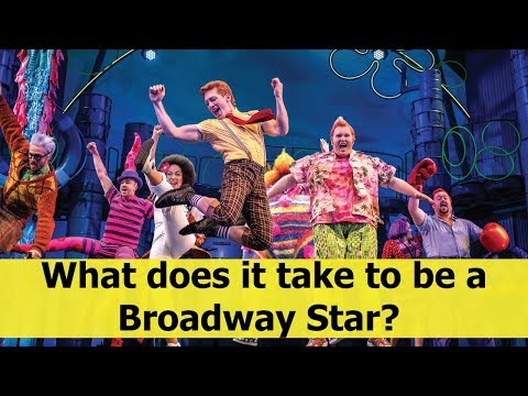 What does it take to be a Broadway Star?