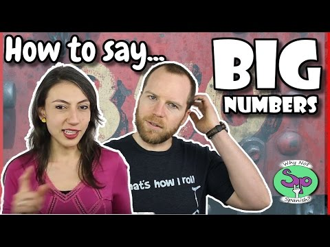 Big Numbers in Spanish (with expressions) - Números grandes || Lección 9