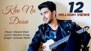 Kho Na Doon | Armaan Malik | Paresh Shah | Rashmi Virag | Hindi Lyrical Video
