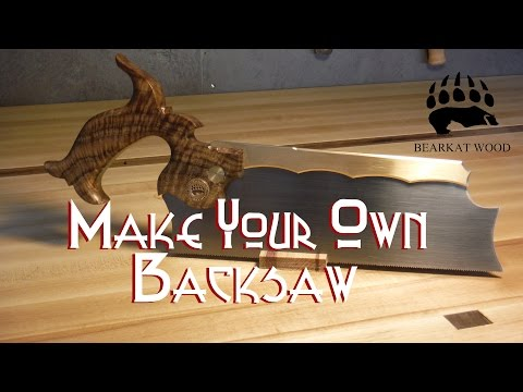 Make your Own Backsaw