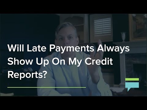 Will Late Payments Always Show Up On My Credit Reports? – Credit Card Insider