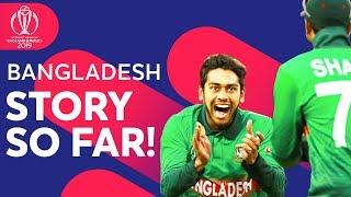 Can Bangladesh Make The Semi-Finals? | Bangladesh: The Story So Far | ICC Cricket World Cup 2019