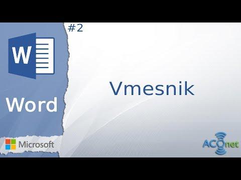 MICROSOFT WORD: Vmesnik (lekcija 2)