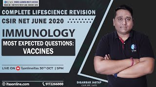 COMPLETE LIFE SCIENCE REVISION | CSIR NET JUNE 2020 | IMMUNOLOGY | VACCINES