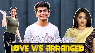 Love vs Arranged marriage