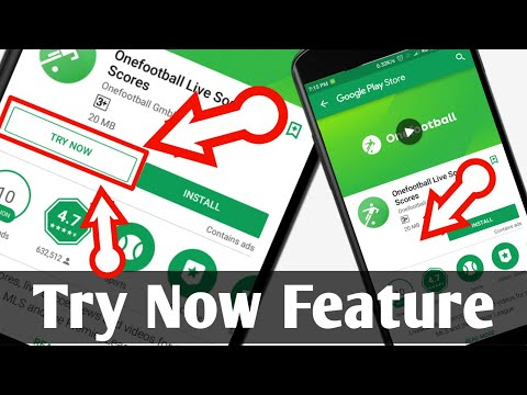 Play Store New Update 2018 | Try Now Feature Added | Use apps without installing It