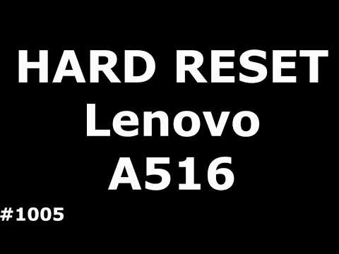 Сброс настроек Lenovo A516 (Hard Reset Lenovo A516)