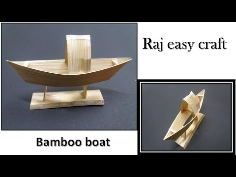 how to make easy Bamboo boat/Raj easy craft