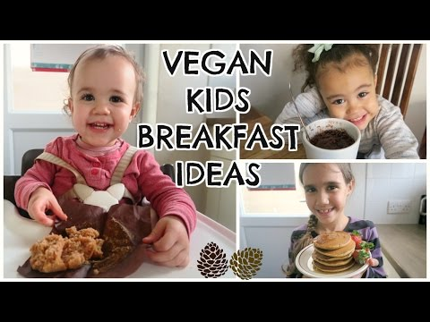 WHAT VEGAN KIDS EAT | BREAKFAST IDEAS