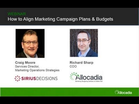 How to Align Marketing Campaign Plans and Budgets with SiriusDecisions
