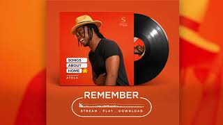 Atela - Remember feat. Sound Sultan (Audio)