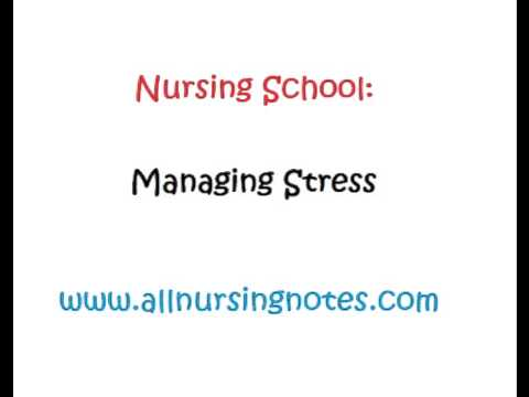 Nursing School and Managing Stress