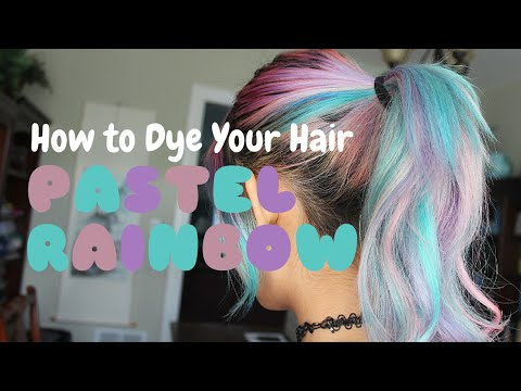 ~ Pastel Rainbow Hair Dye TUTORIAL ~