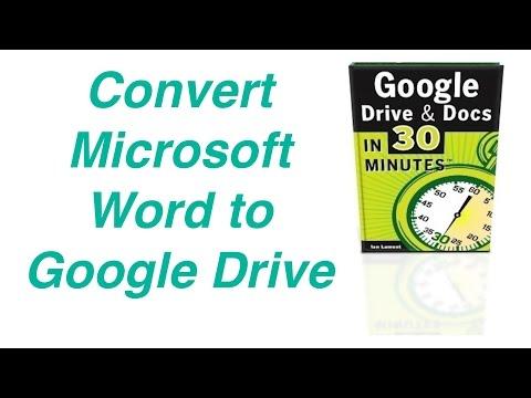 Convert Microsoft Word to Google Drive
