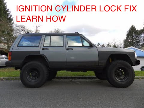 Jeep Cherokee XJ Ignition Cylinder Lock FIX - LEARN HOW