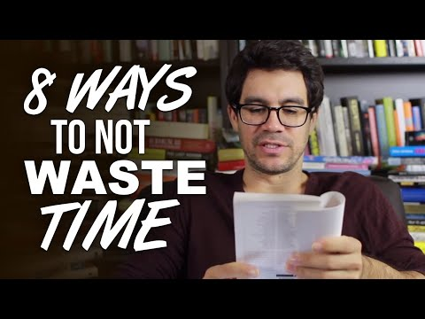 8 Ways To Not Waste Time And Procrastinate