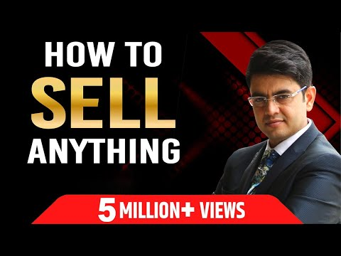 HOW TO SELL ANYTHING ! By Sonu Sharma ! For association cont  : 7678481813